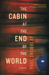 The Cabin at the End of the World (Playaway)