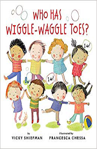 Who Has Wiggle Waggle Toes?